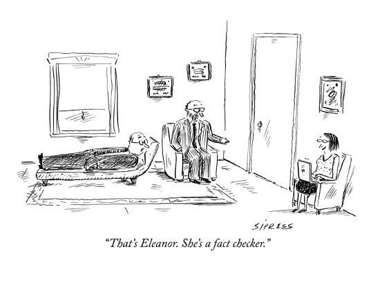 david-sipress-that-s-eleanor-she-s-a-fact-checker-new-yorker-cartoon