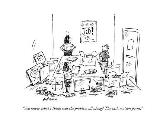 david-sipress-you-know-what-i-think-was-the-problem-all-along-the-exclamation-point-cartoon