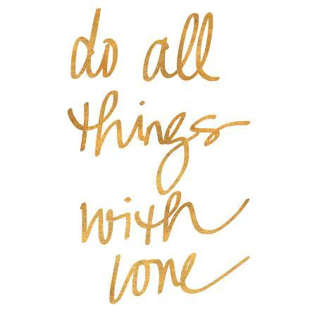 do-all-things-with-love-gold-foil