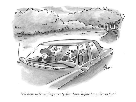 frank-cotham-we-have-to-be-missing-twenty-four-hours-before-i-consider-us-lost-new-yorker-cartoon