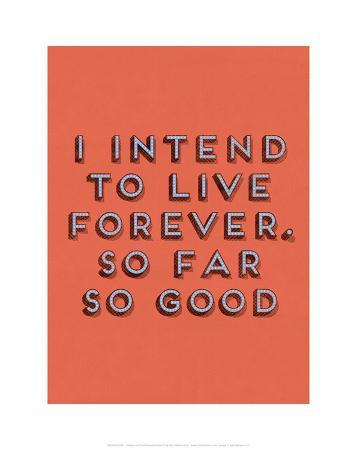 i-intend-to-live-forever