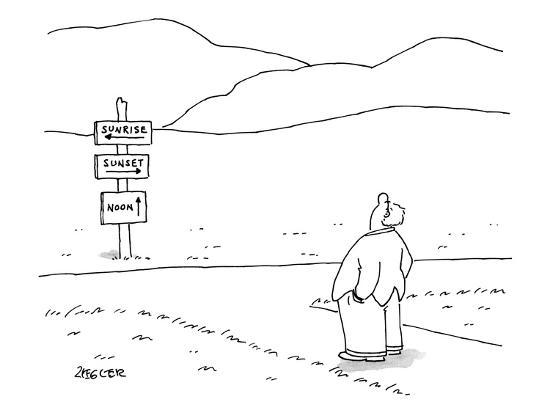 jack-ziegler-a-man-stands-at-directional-signs-for-sunrise-sunset-and-noon-he-looks-new-yorker-cartoon