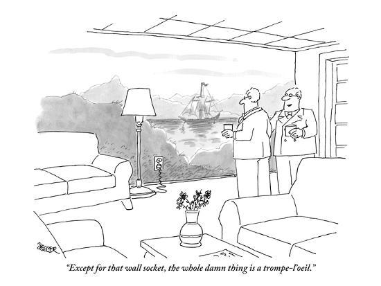 jack-ziegler-except-for-that-wall-socket-the-whole-damn-thing-is-a-trompe-l-oeil-new-yorker-cartoon