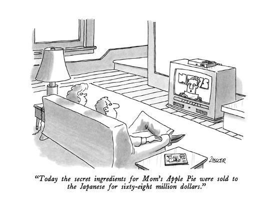 jack-ziegler-today-the-secret-ingredients-for-mom-s-apple-pie-were-sold-to-the-japanes-new-yorker-cartoon