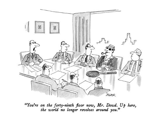 jack-ziegler-you-re-on-the-forty-ninth-floor-now-mr-dowd-up-here-the-world-no-lon-new-yorker-cartoon