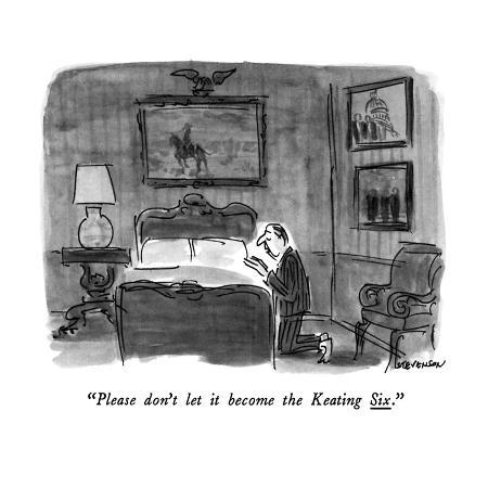 james-stevenson-please-don-t-let-it-become-the-keating-six-new-yorker-cartoon