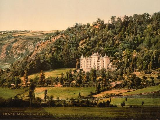 le-cantal-chateau-anteroche-near-murat-auvergne-mountains-in-france-c-1890-c-1900