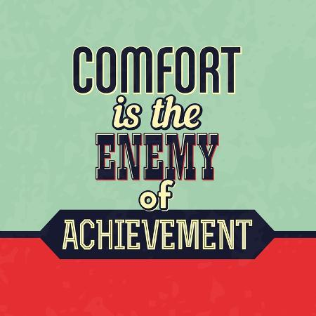 lorand-okos-comfort-is-the-enemy-of-achievement