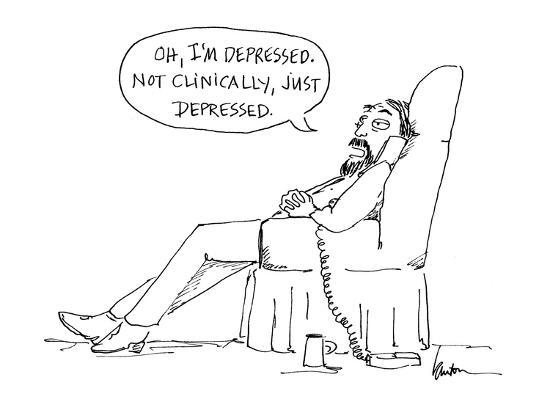 mary-lawton-oh-i-m-depressed-not-clinically-just-depressed-cartoon