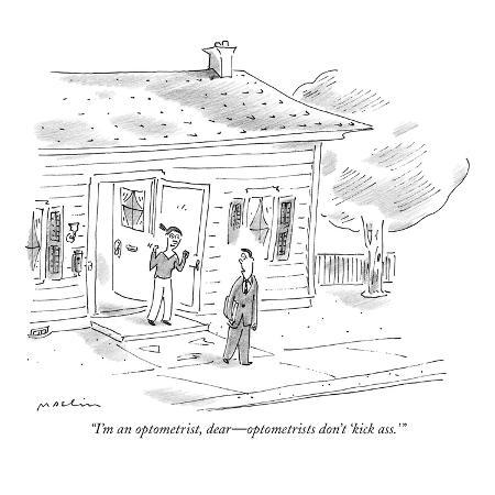 michael-maslin-i-m-an-optometrist-dear-optometrists-don-t-kick-ass-new-yorker-cartoon