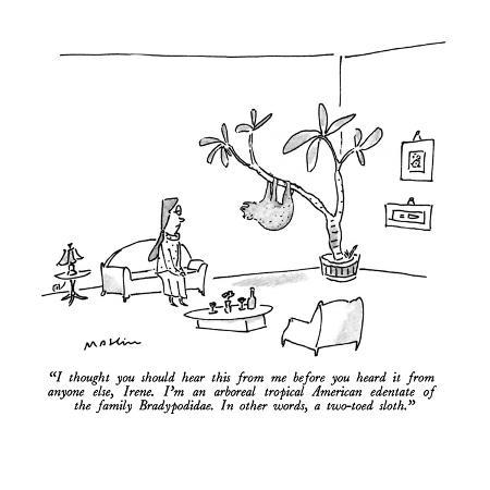 michael-maslin-i-thought-you-should-hear-this-from-me-before-you-heard-it-from-anyone-el-new-yorker-cartoon