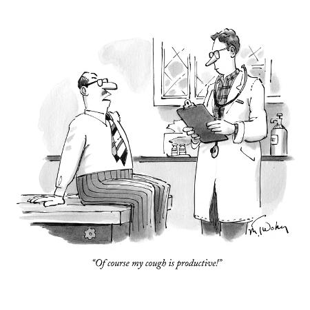 mike-twohy-of-course-my-cough-is-productive-new-yorker-cartoon