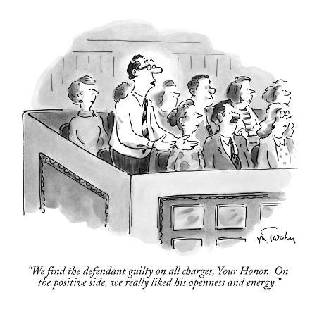 mike-twohy-we-find-the-defendant-guilty-on-all-charges-your-honor-on-the-positive-new-yorker-cartoon