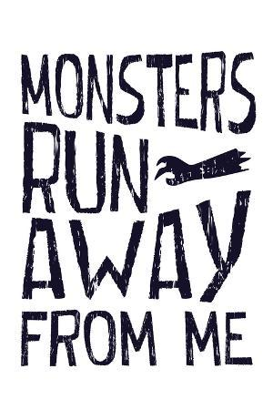monsters-run-away-from-me