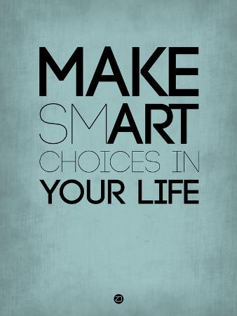 naxart-make-smart-choices-in-your-life-2