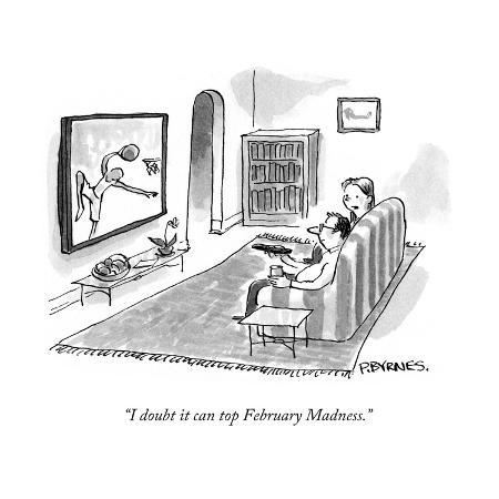 pat-byrnes-i-doubt-it-can-top-february-madness-cartoon