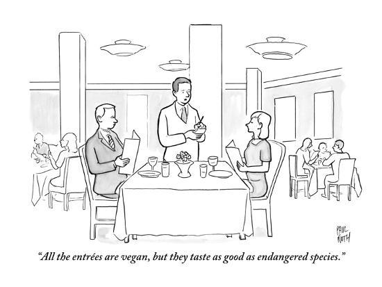 paul-noth-all-the-entrees-are-vegan-but-they-taste-as-good-as-endangered-species-new-yorker-cartoon