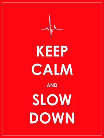 place4design-keep-calm-and-slow-down-banner