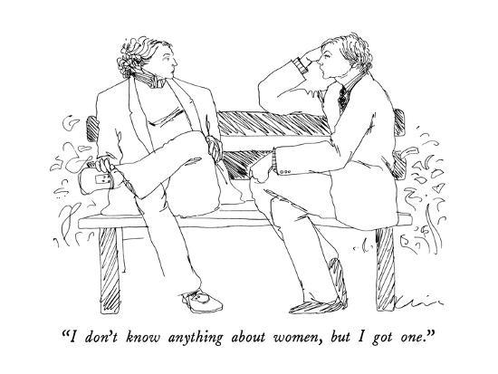richard-cline-i-don-t-know-anything-about-women-but-i-got-one-new-yorker-cartoon