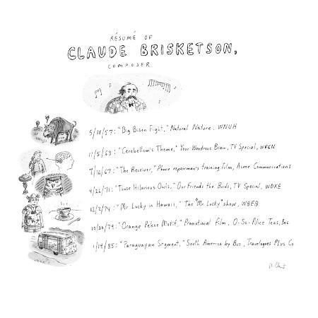 roz-chast-resume-of-claude-brisketson-composer-cartoon