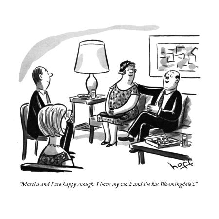 sydney-hoff-martha-and-i-are-happy-enough-i-have-my-work-and-she-has-bloomingdale-s-new-yorker-cartoon