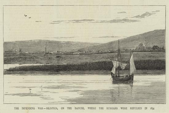 the-impending-war-silistria-on-the-danube-where-the-russians-were-repulsed-in-1854