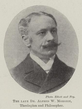 the-late-dr-alfred-w-momerie-theologian-and-philosopher