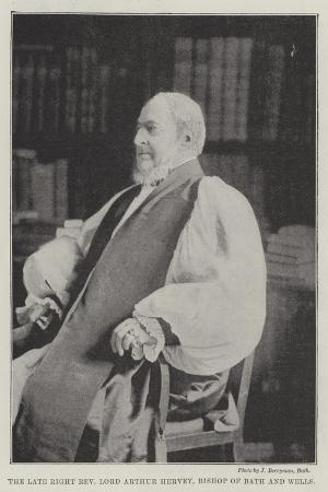 the-late-right-reverend-lord-arthur-hervey-bishop-of-bath-and-wells