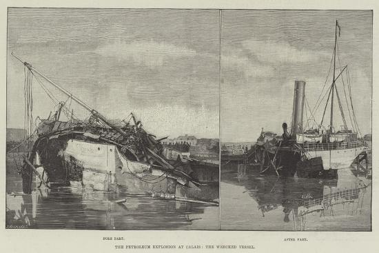 the-petroleum-explosion-at-calais-the-wrecked-vessel