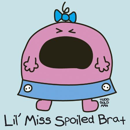 todd-goldman-lil-miss-spoiled-brat