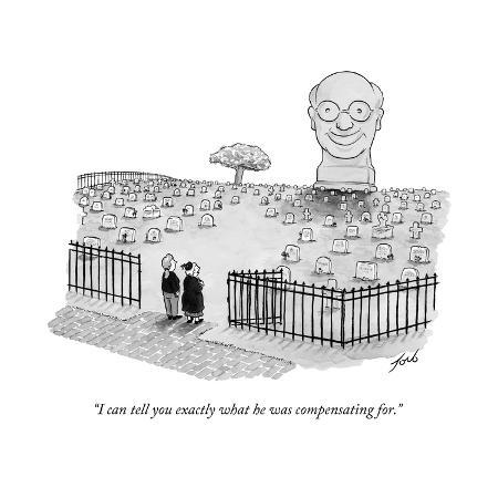 tom-toro-i-can-tell-you-exactly-what-he-was-compensating-for-new-yorker-cartoon