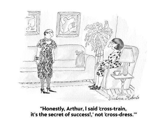 victoria-roberts-honestly-arthur-i-said-cross-train-it-s-the-secret-of-success-not-cartoon