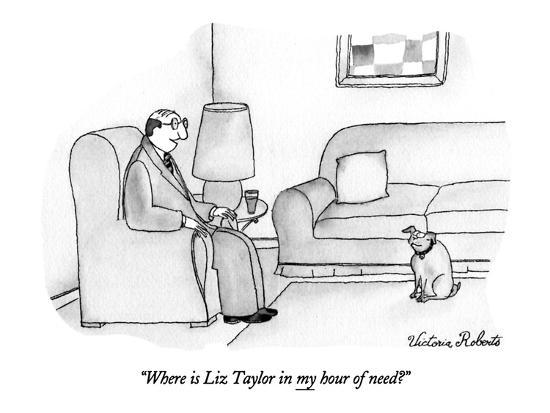 victoria-roberts-where-is-liz-taylor-in-my-hour-of-need-new-yorker-cartoon