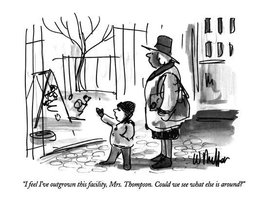 warren-miller-i-feel-i-ve-outgrown-this-facility-mrs-thompson-could-we-see-what-els-new-yorker-cartoon