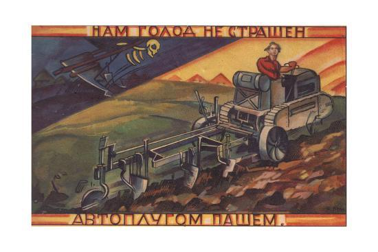 we-are-not-afraid-of-hunger-we-have-an-automatic-plow-1920s