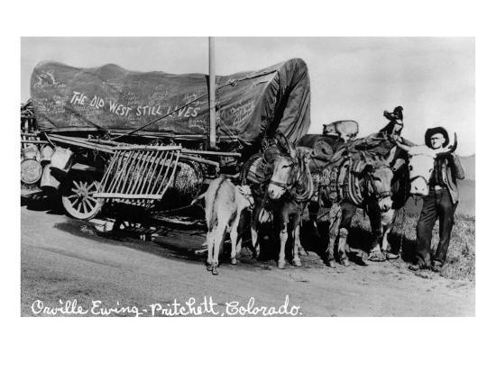 Pritchett, Colorado, View of Orville Ewing with his The Old West Still Lives Wagon-Lantern Press-Art Print