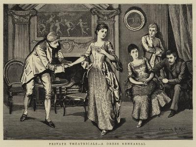Private Theatricals, a Dress Rehearsal--Giclee Print