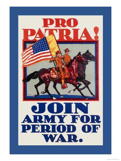 Pro Patria! Join Army for Period of War-H. Devitt Welsh-Art Print