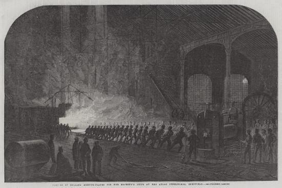 Process of Rolling Armour-Plates for Her Majesty's Ships at the Atlas Steelworks, Sheffield--Giclee Print