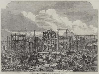 Progress of the Building for the International Exhibition of 1862--Giclee Print