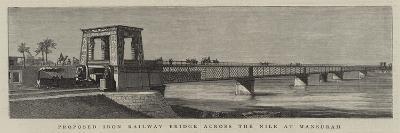 Proposed Iron Railway Bridge across the Nile at Mansurah--Giclee Print