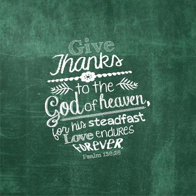 Psalm 136:26, Give Thanks (Green)-Inspire Me-Art Print