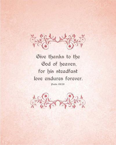 Psalm 136:26, Give Thanks (Peach)-Inspire Me-Art Print