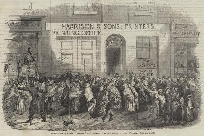 Publication of a War Gazette Extraordinary, at the Office, St Martin'S-Lane--Giclee Print