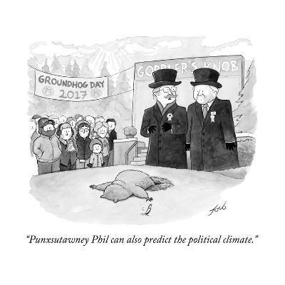"""Punxsutawney Phil can also predict the political climate."" - Cartoon-Tom Toro-Premium Giclee Print"