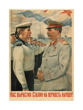 Stalin Brought Us Up Loyal to the People!, 1947