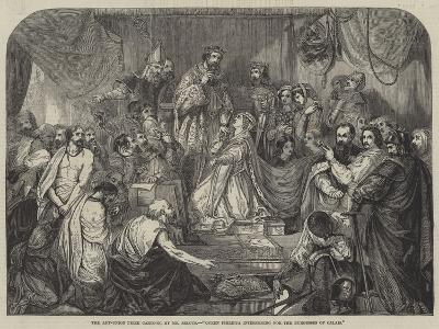 Queen Philippa Interceding for the Burgesses of Calais-Henry Courtney Selous-Giclee Print