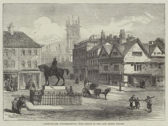 Queen-Square, Wolverhampton, with Statue of the Late Prince Consort--Giclee Print