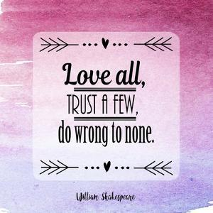 Love All, Trust a Few Magenta Ombre by Quote Master