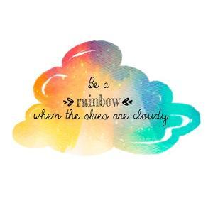 Try to be a Rainbow by Quote Master